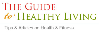 The Guide To Healthy Living